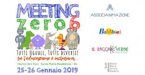 Zero6 - Edizione 2019 del MeetingZero6! Se l'educazione è inclusiva. - AAA
