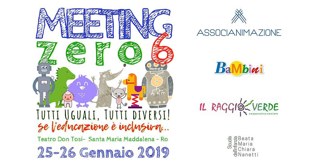 Edizione 2019 del MeetingZero6! Se l'educazione è inclusiva.