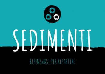 SediMenti – Ripensarsi per ripartire